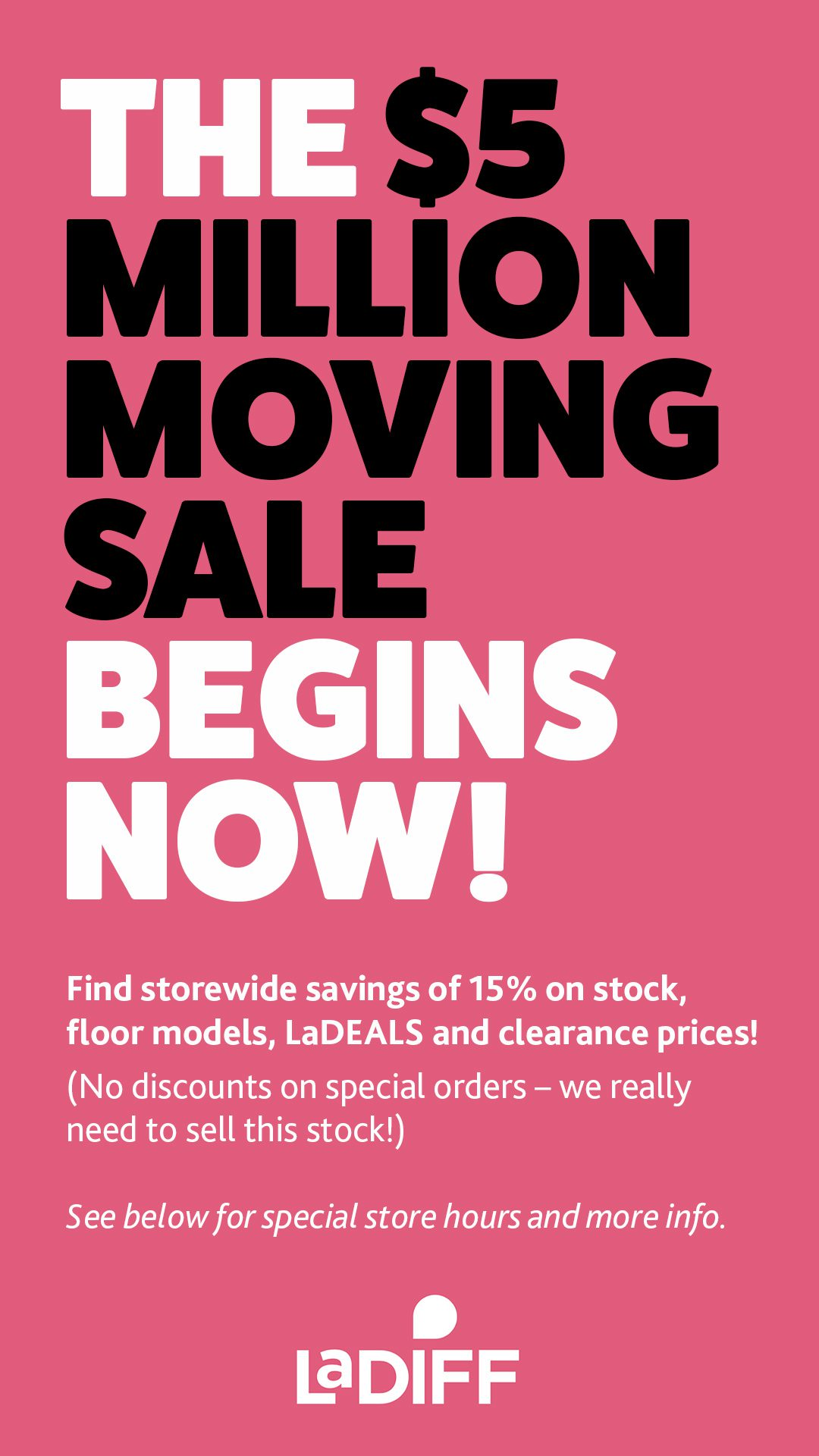 ladiff moving sale begins now